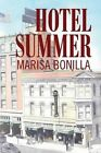 Hotel Summer by MS Marisa Bonilla (Paperback / softback, 2014)