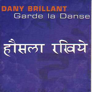 CD-Single-Dany-BRILLANT-Garde-la-danse-Promo-1-Track