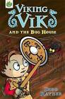 Viking Vik and the Bug House by Shoo Rayner (Paperback, 2009)