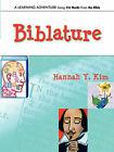 Biblature by Hannah Y Kim (Paperback / softback, 2006)