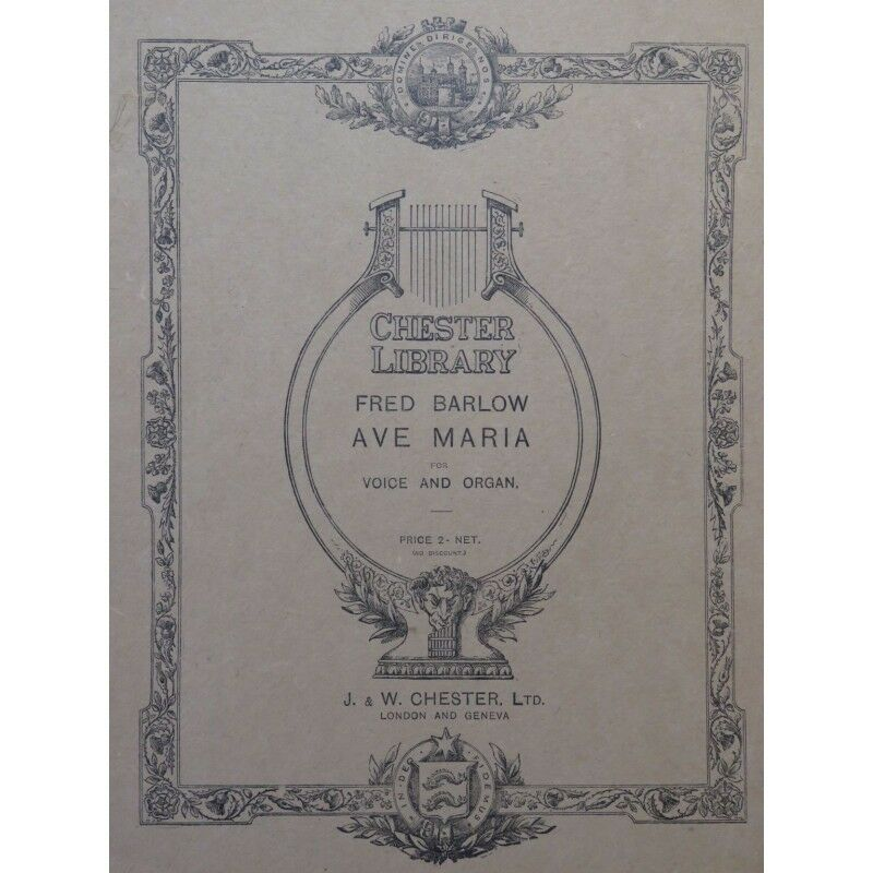 BARLOW FROT Ave Maria Dédicace Chant Orgue 1919 partition sheet music score