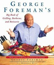 George Foreman's Big Book of Grilling, Barbecue, and Rotisserie: More-ExLibrary