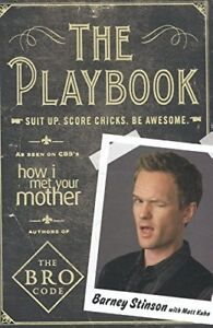 The-Playbook-Suit-Up-Score-Chicks-Be-Awesome-Barney-Stinson-Matt-Kuhn