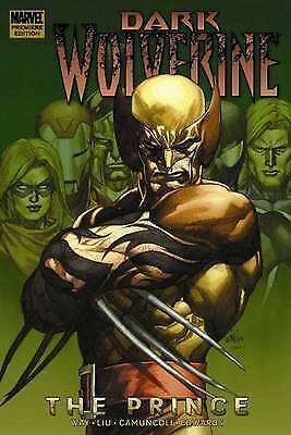 1 of 1 - Wolverine: Dark Wolverine - The Prince Premiere HC: 1, Liu, Marjorie, Way, Danie