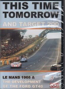 This-Time-Tomorrow-and-Target-200-Le-Mans-1966-amp-The-Development-of-the-For