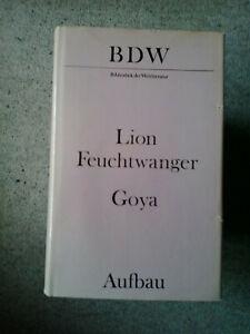 Lion Feuchtwanger Goya - Hildesheim, Deutschland - Lion Feuchtwanger Goya - Hildesheim, Deutschland