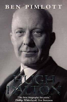 (Good)-Hugh Dalton: A Life (Paperback)-Pimlott, Ben-000638417X