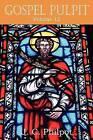 Gospel Pulpit Volume XII by J C Philpot (Paperback / softback, 2011)