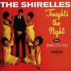 Tonights The Night/Baby Its You von The Shirelles (2013)