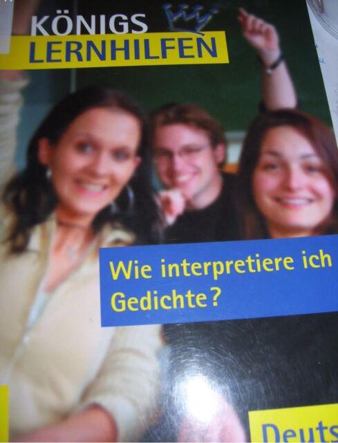 Königs Lernhilfen Wie interpretiere ich Gedichte? Deutsch Klassen 8-12
