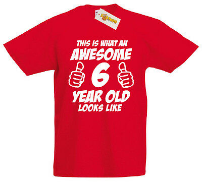 loltops This is What an Awesome 6 Year Old Looks Like Boys T-Shirt