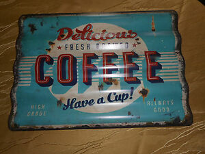 "Tin Sign "" Delicious Coffee !"""