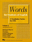 Words for Students of English: A Vocabulary Series for ESL: Vol 6 by Courtenay Meade Snellings, Gary Esarey, Holly Deemer Rogerson, Dorolyn A. Smith, Carol Jasnow, Suzanne T. Hershelman, Linda M. Schmandt (Mixed media product, 1996)