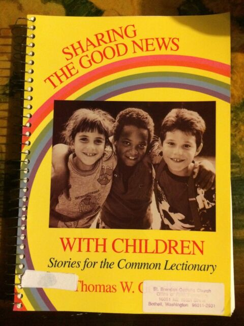 Ex-Libr. Sharing the Good News with Children : Stories for the Common Lectionary