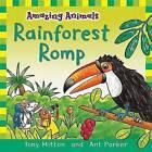 Rainforest Romp by Ant Parker, Tony Milton, Tony Mitton (Hardback, 2009)