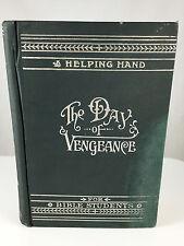 1897 Millennial Dawn The Day of Vengeance Watchtower Jehovah IBSA Original Rare