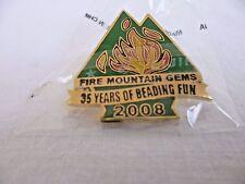 NIB FIRE MOUNTAIN GEMS 35 YEARS OF BEADING FUN 2008; COLLECTIBLE PIN; NEW SEALED