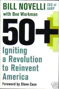 Baby-Boomer-Generation-50-Revolution-to-Reinvent-America-2006-Novelli-AARP