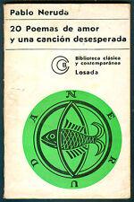 PABLO NERUDA BOOK 20 POEMAS DE AMOR Y UNA CANCION DESESPERADA LOSADA