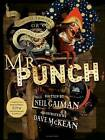 The Comical Tragedy or Tragical Comedy of Mr Punch by Neil Gaiman (Paperback, 2015)