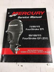 mercury service shop repair manual 75 90 115 80 100 115 4 stroke rh ebay co uk Mercury 200 EFI Powerhead Mercury Engines
