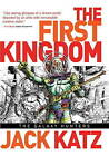 The First Kingdom: v. 2: Galaxy Hunters by Jack Katz (Hardback, 2013)