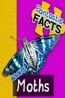 Fantastic Facts about Moths: Illustrated Fun Learning for Kids by Miles Merchant (Paperback / softback, 2014)