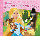 Princess Golden-hood by Lawrence Mann (Paperback, 2008)
