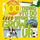 100 Things to Do Before You Grow Up by Lisa Gerry (Hardback, 2014)