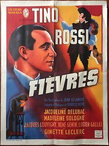 Affiche-FIEVRES-Jean-Delannoy-TINO-ROSSI-Jacqueline-Delubac-60x80cm-1942