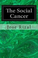 The Social Cancer by Jose Rizal (2014, Paperback)