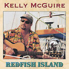 Redfish Island by Kelly McGuire (CD, Oct-2002, Redfish Island Records)