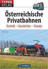 Fachbuch Typenatlas Österreichische Privatbahnen, Technik Geschichte Einsatz NEU