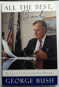 All-the-Best-Signed-by-George-H-W-Bush-Autographed-Hardback-Presidential-Auto