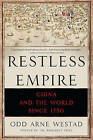 Restless Empire: China and the World Since 1750 by Odd Arne Westad (Paperback, 2015)