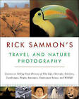 Rick Sammon's Travel and Nature Photography by Rick Sammon (Paperback, 2006)