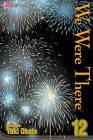 We Were There, Volume 12 by Yuki Obata (Paperback / softback, 2011)