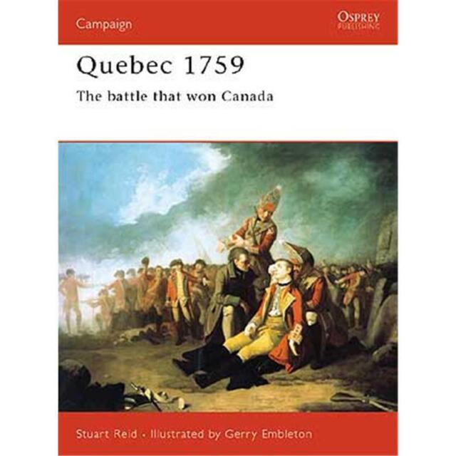 Quebec 1759 - The battle that won Canada (CAM Nr. 121) Osprey Campaign