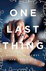 One Last Thing by Nancy N. Rue, Rebecca St James (Paperback, 2015)