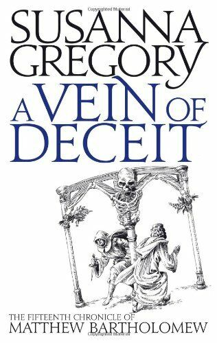 A Vein Of Deceit: The Fifteenth Chronicle of Matthew Bartholomew (Chronicles o,