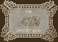 Awb 1 C. 1913 Fabulous Pattern Book Of Irish Crochet Lace Instructions Repro