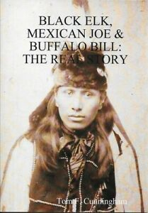 Black-Elk-Mexican-Joe-amp-Buffalo-Bill-The-Real-Story-mint-condition-46-pages