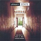 Passage * by dreamSTATE (CD, Jun-2005, e-SPACE)
