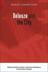 Deleuze-and-the-City-Deleuze-Connections-by-NEW-Book-FREE