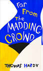 Far from the Madding Crowd by Thomas Hardy (Paperback, 2015)