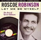 Let Me Be Myself Best of Roscoe Robin 0030206196825 CD