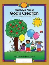 Teach Me about God's Creation by Paul S. Plum and Joan E. Plum (2015, Paperback)