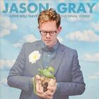 Love Will Have the Final Word by Jason Gray (CD, Mar-2014, Centricity Music)