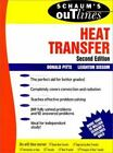 Schaum's Outline: Schaum's Outline of Heat Transfer by Donald R. Pitts and Leighton E. Sissom (1998, Paperback, Revised)