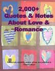 2,000+ Quotes & Notes about Love & Romance by Dawn D Boyer (Paperback / softback, 2013)